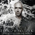 Ed Kowalczyk - The Flood And The Mercy (LP + CD, Album, is ).jpg