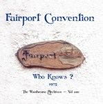 FAIRPORT CONVENTION - WHO KNOWS (2xLP).jpg
