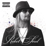 Kid_Rock___Rebel_516048f15ebb3.jpg