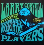 Larry Coryell With Wide Hive Players, The - Larry Coryell With The Wide Hive Players (LP, Album).jpg