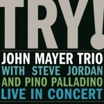 MAYER, JOHN -TRIO- - TRY! LIVE IN CONCERT (2xLP).jpg