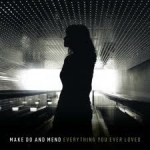 Make Do And Mend - Everything You Ever Loved (LP, Ltd, Bla).jpg