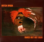 Mitch Ryder - Naked But Not Dead (LP).jpg