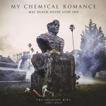 My Chemical Romance - May Death Never Stop You (2xLP, Comp).jpg