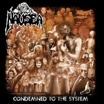 Nausea - Condemned To The System (LP, Album, Mar).jpg
