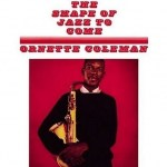 Ornette Coleman - The Shape Of Jazz To Come (LP, Album, RE).jpg
