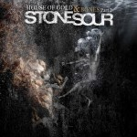 Stone Sour - House Of Gold & Bones Part 2 (LP, Album).jpg