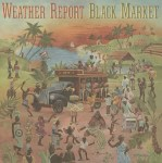 WEATHER REPORT - BLACK MARKET (1xLP).jpg