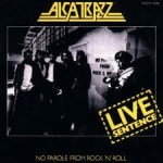 Alcatrazz - Live Sentence - No Parole From Rock 'n' Roll (LP, Album).jpeg