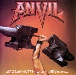 Anvil - Strength Of Steel (LP).jpeg