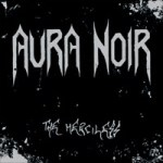 Aura Noir - The Merciless (LP, Album, RE).jpeg