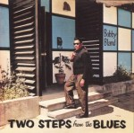 Bobby Bland - Two Steps From The Blues (LP).jpeg