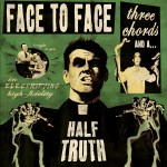 Face To Face - Three Chords And A Half Truth (2xLP, Album).jpeg