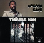 Marvin Gaye - Trouble Man (LP, Album, RE).jpeg