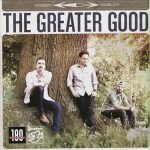 Greater Good, The - The Greater Good (LP, Album).jpeg