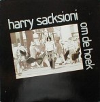 Harry Sacksioni - Om De Hoek (LP, Album).jpeg