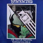 Hawkwind - The Text Of Festival - Hawkwind Live 1970-72 (2xLP).jpeg