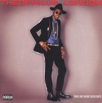 Theophilus London - Timez Are Weird These Days (LP, Album).jpeg