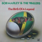 Bob Marley & The Wailers - The Birth Of A Legend (2xLP, Comp).jpeg