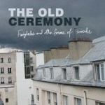 Old Ceremony, The - Fairytales And Other Forms Of Suicide (LP).jpeg