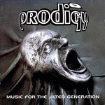 Prodigy, The - Music For The Jilted Generation (2xLP, Album, RP).jpeg