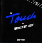 Touch, The With Terence Trent D'Arby - Early Works (LP).jpeg