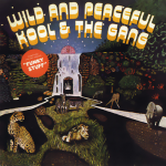 Kool & The Gang - Wild And Peaceful (LP, Album, RE).jpeg