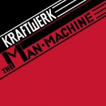 Kraftwerk - The Man Machine (LP, Album, RE).jpeg