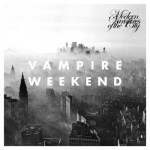Vampire Weekend - Modern Vampires Of The City (LP, Album + CD, Album).jpg